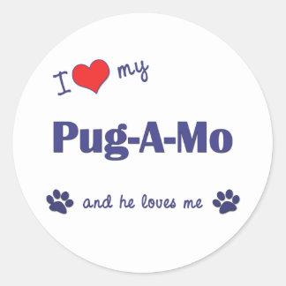 I Love My Pug-A-Mo (Male Dog) Round Sticker