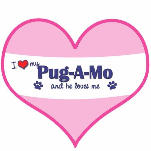 I Love My Pug-A-Mo (Male Dog) Statuette