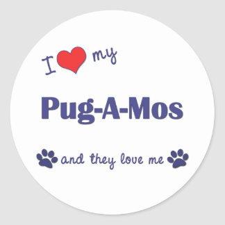 I Love My Pug-A-Mos (Multiple Dogs) Round Stickers