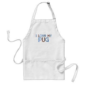 I love my Pug Adult Apron