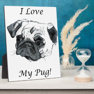 I Love My Pug Art Plaque