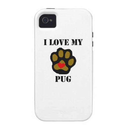 I Love My Pug iPhone 4 Case