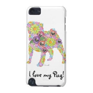 I Love My Pug! iPod Touch 5G Cases