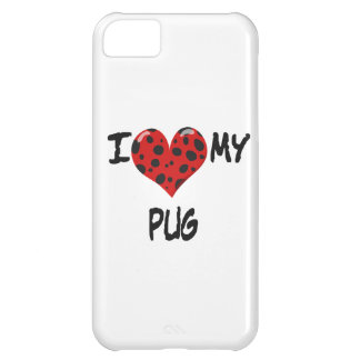 I Love My Pug Cover For iPhone 5C