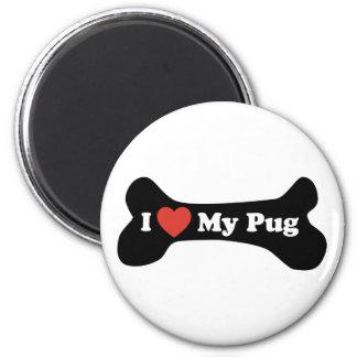 I Love My Pug - Dog Bone Magnet