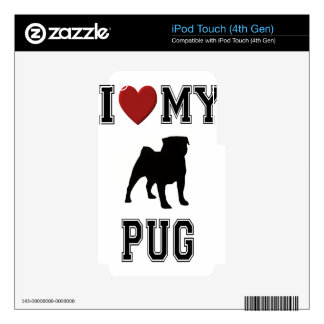 I LOVE MY PUG - DOG SKIN FOR iPod TOUCH 4G