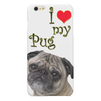 I Love My Pug Glossy iPhone 6 Plus Case