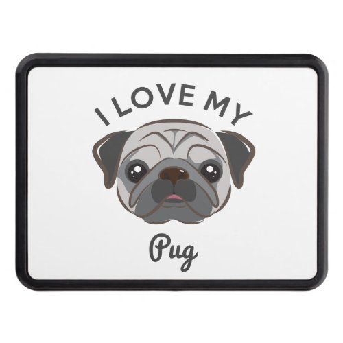 I Love My Pug Hitch Cover