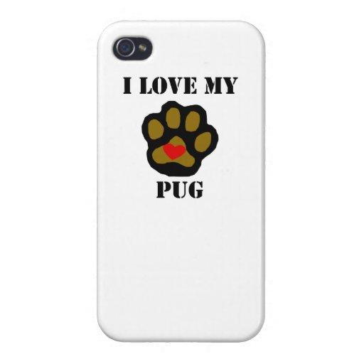 I Love My Pug iPhone 4/4S Covers