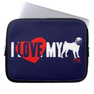 I Love My Pug Laptop Sleeve