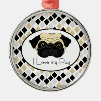 I Love my Pug Metal Ornament