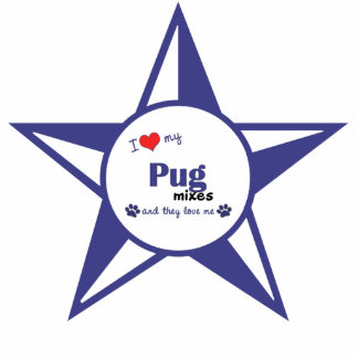 I Love My Pug Mixes (Multiple Dogs) Cutout