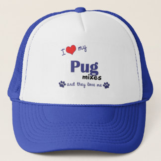 I Love My Pug Mixes (Multiple Dogs) Trucker Hat