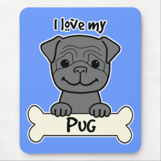I Love My Pug Mouse Pad