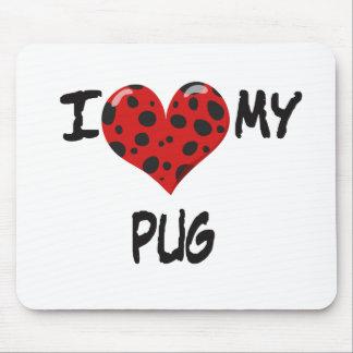 I Love My Pug Mousepads