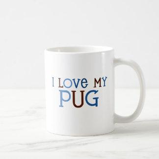 I Love my Pug mug