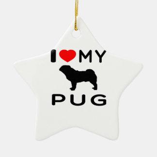 I Love My Pug Double-Sided Star Ceramic Christmas Ornament
