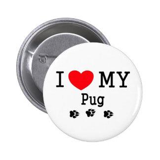 I Love My Pug! Pinback Button