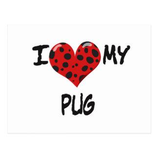 I Love My Pug Postcard