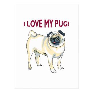 I LOVE MY PUG! POSTCARD