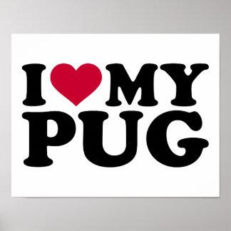 I love my pug posters