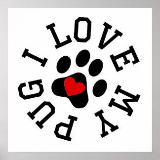 I Love My Pug Poster
