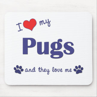 I Love My Pugs (Multiple Dogs) Mouse Mats