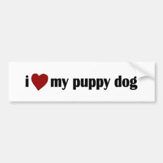 I Love My Puppy Dog Bumper Sticker