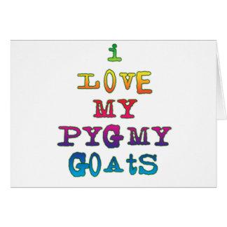 I Love My Pygmy Goats Card