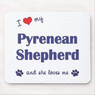 I Love My Pyrenean Shepherd (Female Dog) Mouse Pad
