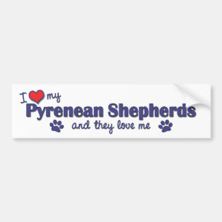 I Love My Pyrenean Shepherds (Multiple Dogs) Bumper Sticker