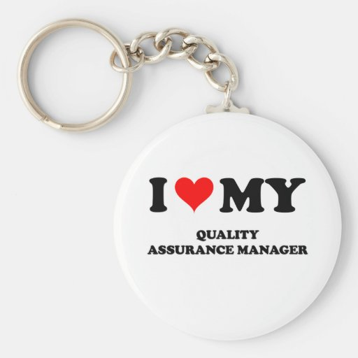 I Love My Quality Assurance Manager Key Chains