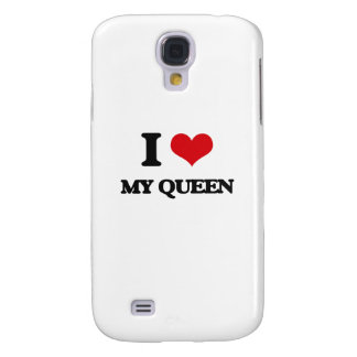 I love My Queen Samsung Galaxy S4 Cases