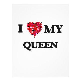 """I love my Queen 8.5"""" X 11"""" Flyer"""