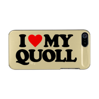 I LOVE MY QUOLL METALLIC PHONE CASE FOR iPhone SE/5/5s