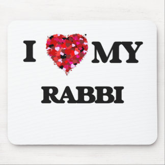 I love my Rabbi Mouse Pad