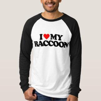 I LOVE MY RACCOON T SHIRT