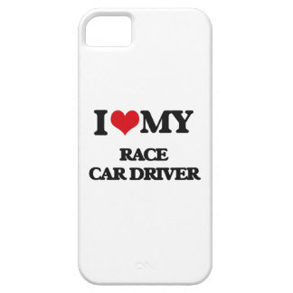 I love my Race Car Driver iPhone 5 Covers