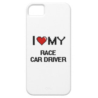 I love my Race Car Driver iPhone 5 Cases
