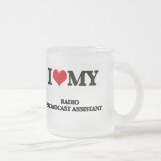 I love my Radio Broadcast Assistant 10 Oz Frosted Glass Coffee Mug