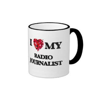 I love my Radio Journalist Ringer Coffee Mug