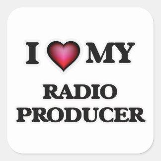 I love my Radio Producer Square Sticker