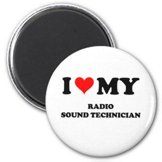 I Love My Radio Sound Technician 2 Inch Round Magnet