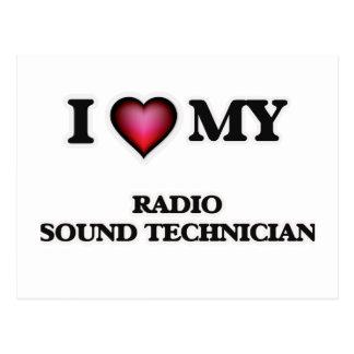I love my Radio Sound Technician Postcard