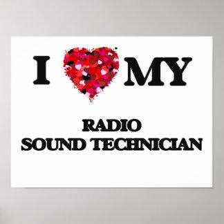 I love my Radio Sound Technician Poster
