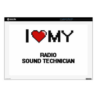 """I love my Radio Sound Technician Decals For 17"""" Laptops"""
