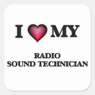 I love my Radio Sound Technician Square Sticker