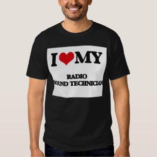 I love my Radio Sound Technician Tees