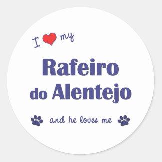 I Love My Rafeiro do Alentejo (Male Dog) Classic Round Sticker