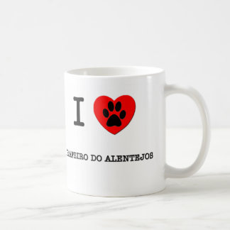 I LOVE MY RAFEIRO DO ALENTEJOS CLASSIC WHITE COFFEE MUG